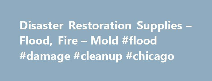 Disaster Restoration Supplies – Flood, Fire – Mold #flood #damage #cleanup #chicago http://hawai.nef2.com/disaster-restoration-supplies-flood-fire-mold-flood-damage-cleanup-chicago/  # Popular Categories for Disaster Recovery Professionals When disasters strike, Jon-Don is ready Disasters come in all shapes and sizes, from the devastation of a hurricane to a backed up sump pump, from an out-of-control forest fire to a small kitchen fire. No matter what the cause, the task restoration…