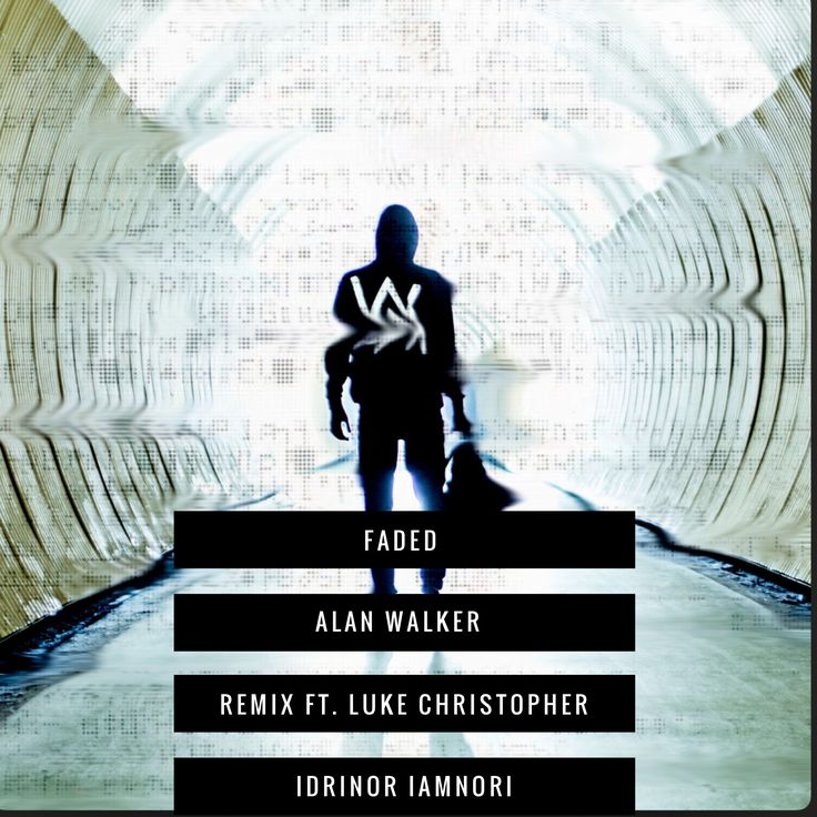 Faded remix by Alan Walker featuring Luke Christopher. Check it out on iTunes!!