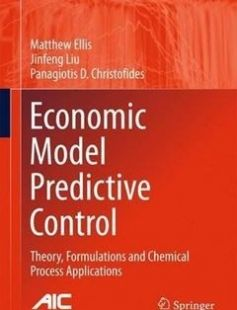 Economic Model Predictive Control: Theory Formulations and Chemical Process Applications free download by Matthew Ellis Jinfeng Liu Panagiotis D. Christofides (auth.) ISBN: 9783319411071 with BooksBob. Fast and free eBooks download.  The post Economic Model Predictive Control: Theory Formulations and Chemical Process Applications Free Download appeared first on Booksbob.com.