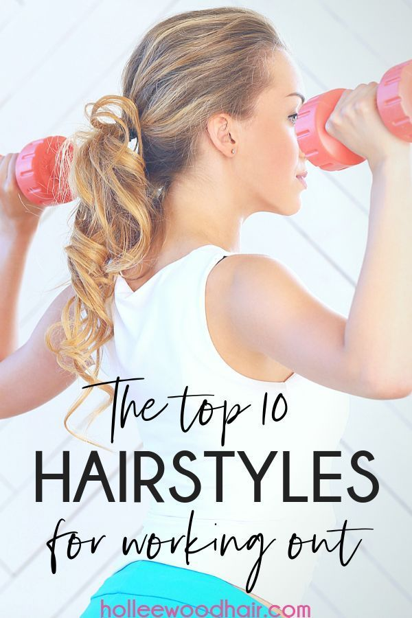 The 10 Hottest Hairstyles For Working Out 2020 Ultimate Guide In 2020 Hair Styles Workout Hairstyles Hot Hair Styles