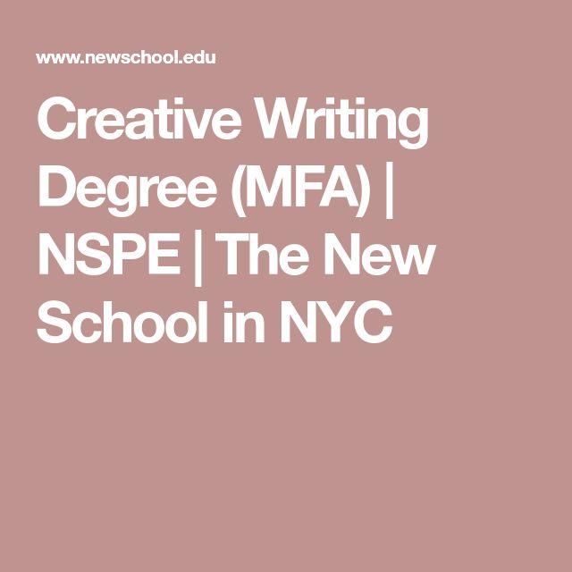 Creative Writing Degree (MFA)   NSPE   The New School in NYC