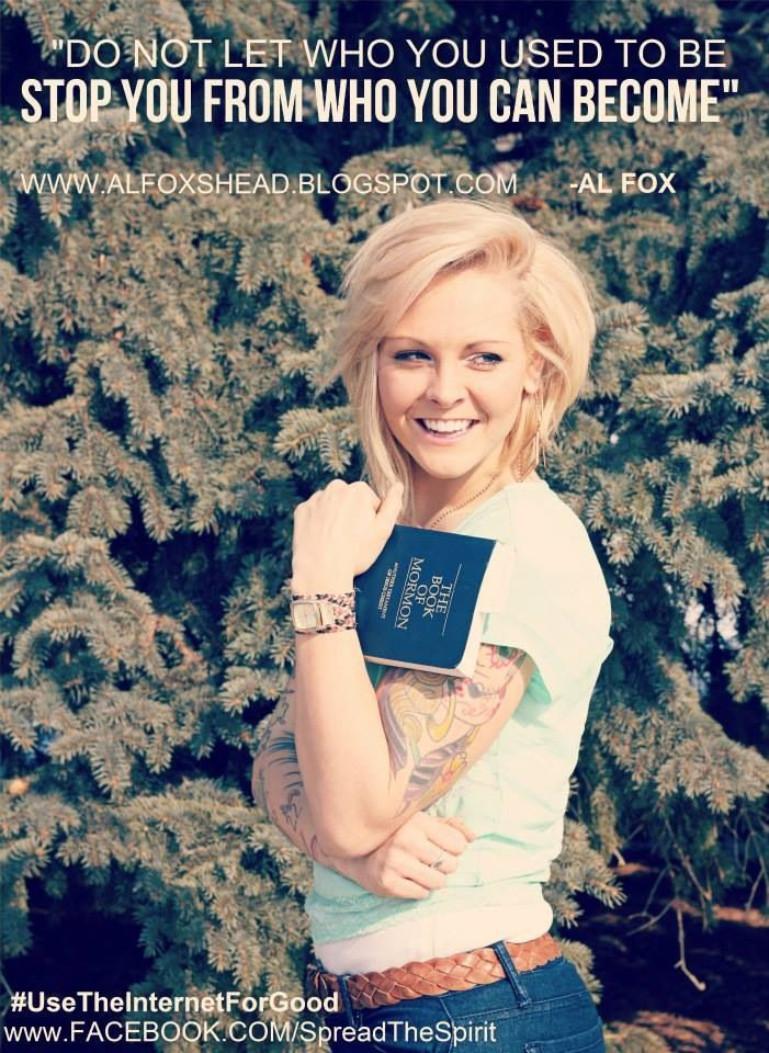 Al Fox -- a Mormon convert sharing her faith online. Absolutely ADORE this woman. No words can describe.<3