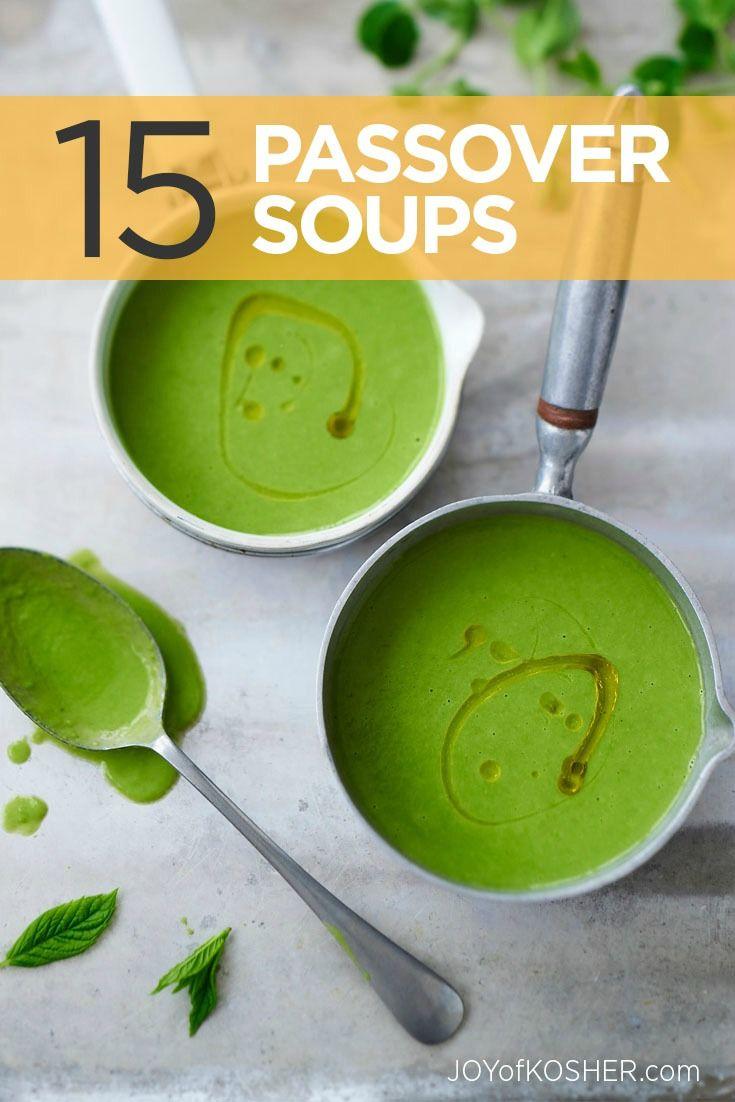15 Super Passover Soup Recipes Without Matzah Balls!