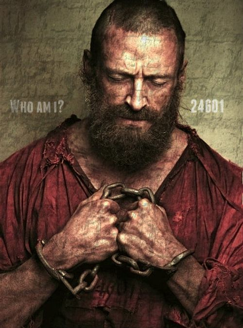 jean valjean  24601, I have a whole new respect for Hugh Jackman after seeing this movie!!! This guy is talented... So were the other actors and actresses in this movie...