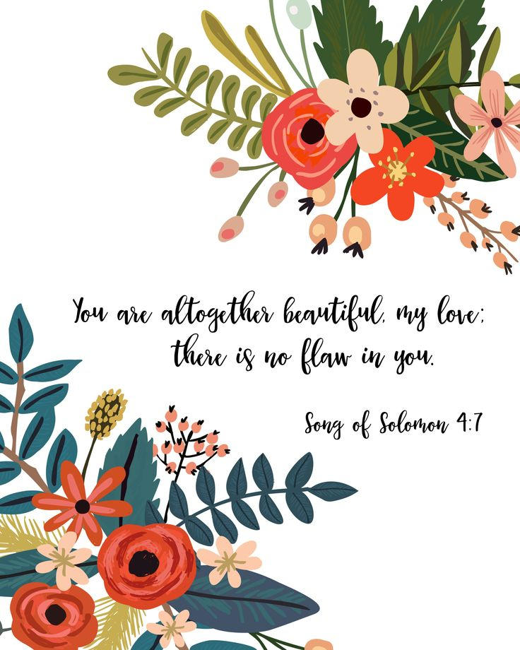 Song of Solomon 4:7 - FREE print download! You are altogether beautiful my love.