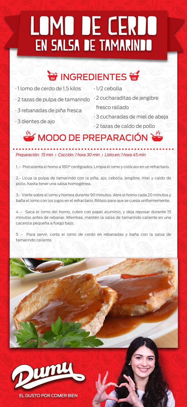 LOMO DE CERDO EN SALSA TAMARINDO  Ingredientes 1 lomo de cerdo de 1.5 kilos 2 tazas de pulpa de tamarindo 3 rebanadas de piña fresca 3 dientes de ajo 1/2 cebolla 2 cucharaditas de jengibre fresco rallado 3 cucharadas de miel de abeja 2 tazas de caldo de pollo Modo de preparación Preparación: 15 min  ›  Cocción: 1 hora 30 min  ›  Listo en: 1hora 45min
