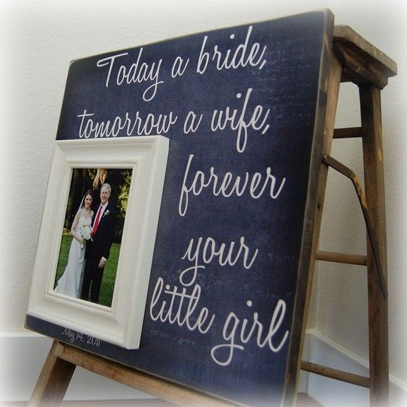"""Father/Daughter Frame but I would have to do it for my mom.  And put """"Your baby girl"""""""
