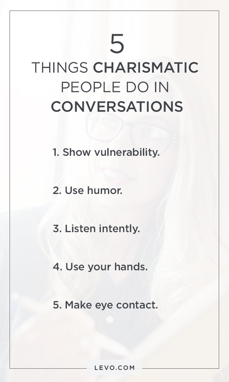 Captivating 5 Things Charismatic People Do In Conversations