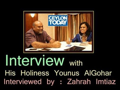 HH Younus AlGohar Interviewed by Ceylon Today