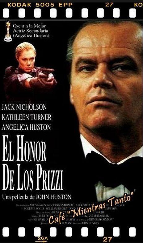 "Cine Sala ""Charles Chaplin"" - El Honor de los Prizzi (1985) - Ingresa a la sala pulsando el Link: http://cine-sala-a01-jcp.blogspot.com/2012/08/blog-post_8004.html"