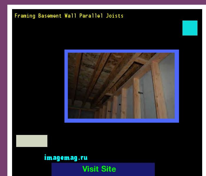 Framing Basement Wall Parallel Joists 181512 - The Best Image Search