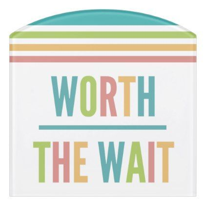Modern Worth the Wait - Adoption New Baby Door Sign - baby gifts child new born gift idea diy cyo special unique design