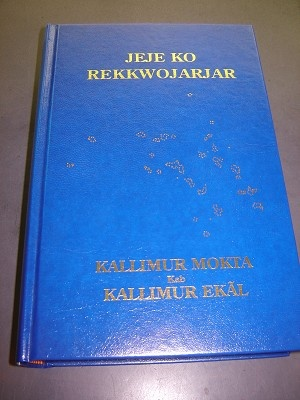 Bible in Marshallese / Blue Hardcover / Jeje Ko Rekkwojarjar Kallimur Mokta Kab Kallimur Ekal ilo Kajin Majol eo an Rainin / with helps and maps / Marshall Islands, Nauru, Total speakers 43,900 / a Malayo-Polynesian language