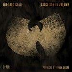Wu-Tang_Execution_Autumn