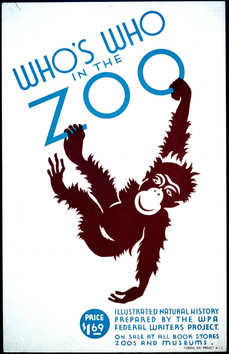 Zoo poster design - Who S Who In The Zoo Illustrated Natural History Prepared By The Wpa Federal Writers Project