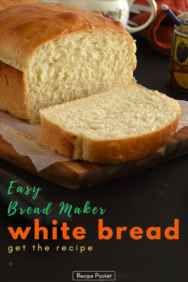 Easy Bread Machine White Bread Prep In Under 5 Minutes Recipe Recipes Bread Machine Recipes Bread Machine