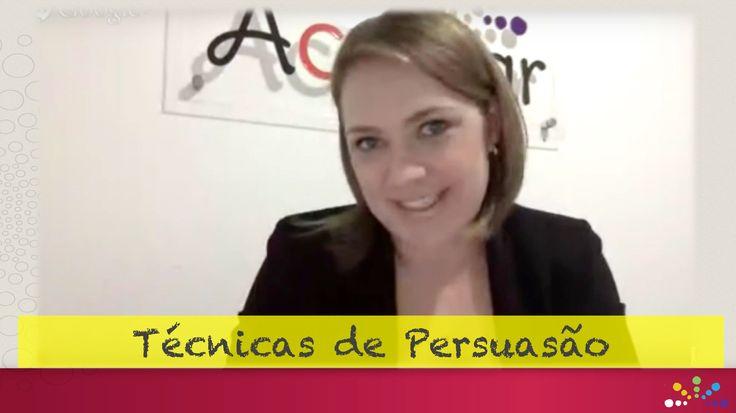 TÉCNICAS DE PERSUASÃO