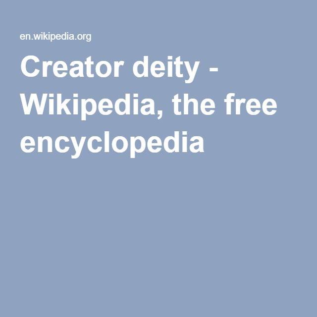 Creator deity - Wikipedia, the free encyclopedia