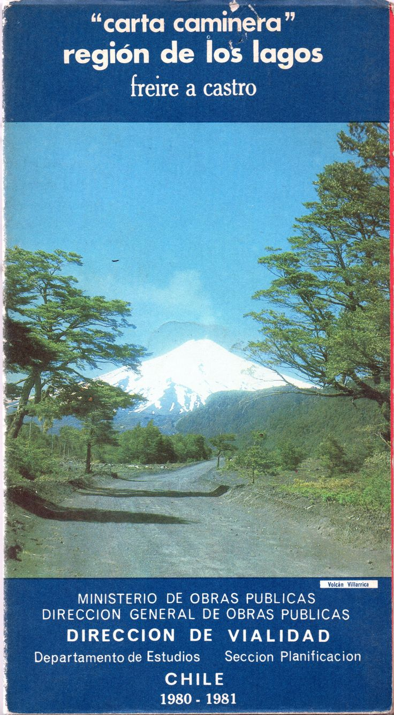 """""""carta caminera"""" región de los lagos freire a castro Ministerio de Obras Publicas 1980-1981.  Vista desde el Playón sobre Volcán Villarrica"""