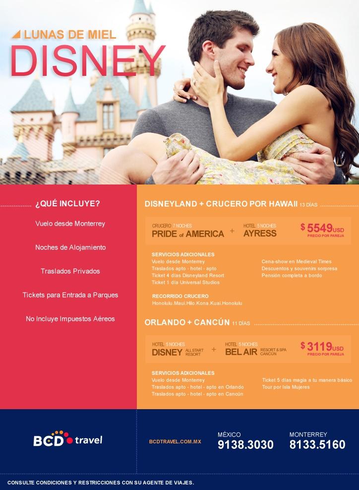 Viva su luna de miel con la magia de Disney. Paquetes con destino a Disneyland y crucero por Hawaii, Disney World Orlando y Cancún. Para más información comunícate a nuestras sucursales, en México al 9138.3030 y en Monterrey al 8133.5160