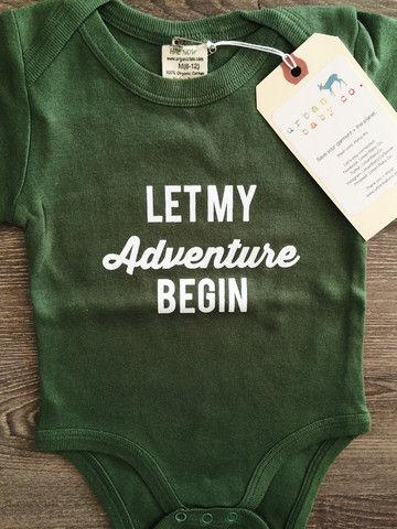 Olive Green Let My Adventure Begin Baby, Boy, Girl, Unisex, Infant, To – Urban Baby Co.