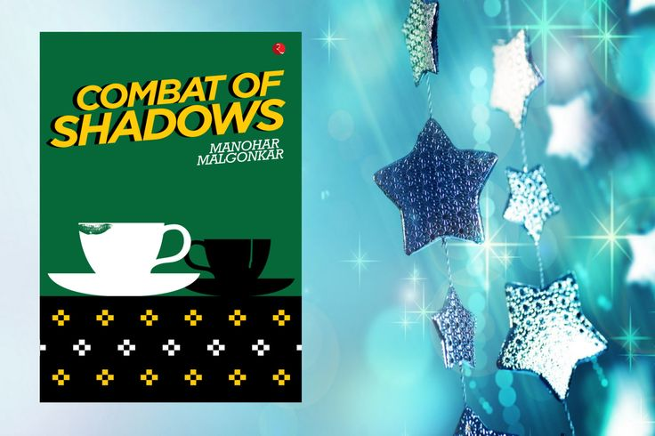#CombatofShadows by #ManoharMalgonkar. An irreversible #web of #deceit, #adultery and revenge begins, which culminates in a #chilling document. One of #Malgonkars most complex and layered #novels, #CombatofShadows is a finely #etched portrait of a #society in #flux.
