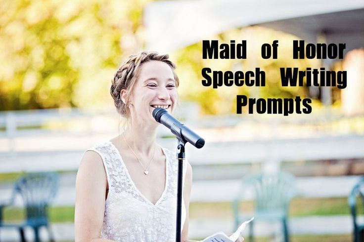 writing a maid of honor speech Find and save ideas about bridesmaid speeches on pinterest | see more ideas about wedding speeches bridesmaid, maid of honour speech and maid of honor speech.