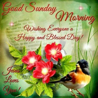 Good Sunday Morning Wishes