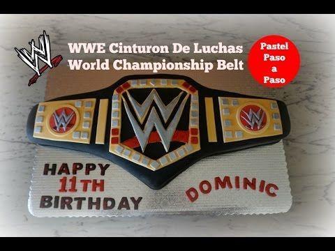 Pastel Cinturón De Luchas/WWE World Championship Belt Cake - YouTube