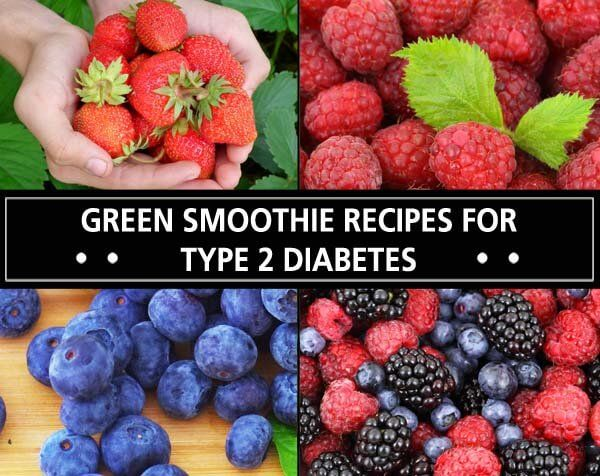 Green Smoothie Recipes for Type 2 Diabetes – various leafy greens & berries, sev…