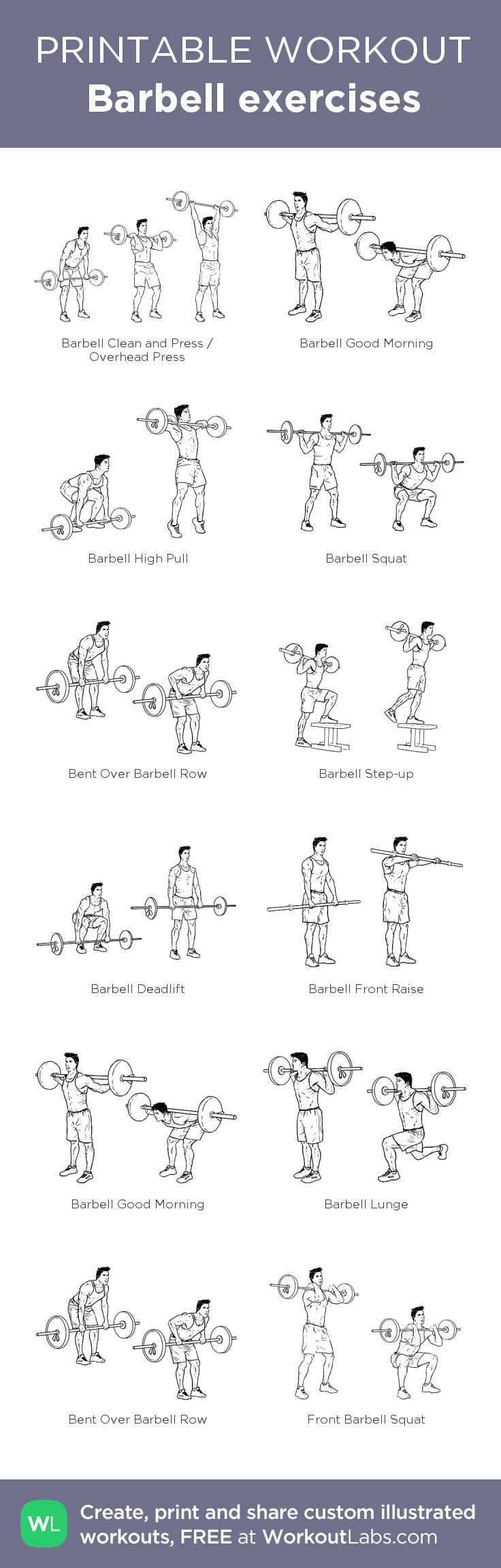 Barbell exercises: my visual workout created at http://WorkoutLabs.com • Click through to customize and download as a FREE PDF! #customworkout