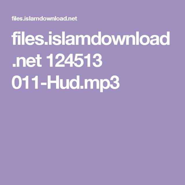 files.islamdownload.net 124513 011-Hud.mp3
