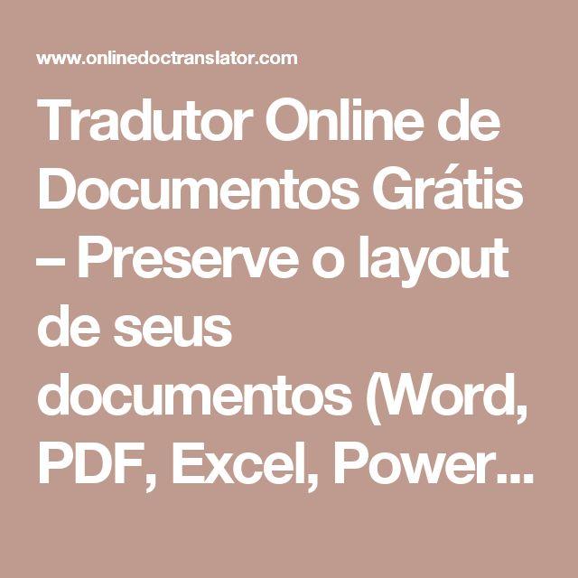 Tradutor Online de Documentos Grátis – Preserve o layout de seus documentos (Word, PDF, Excel, PowerPoint, OpenOffice, textos)