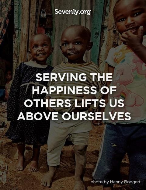 This is a motto worth living out. #Happiness #Serve #Kindness #Generous