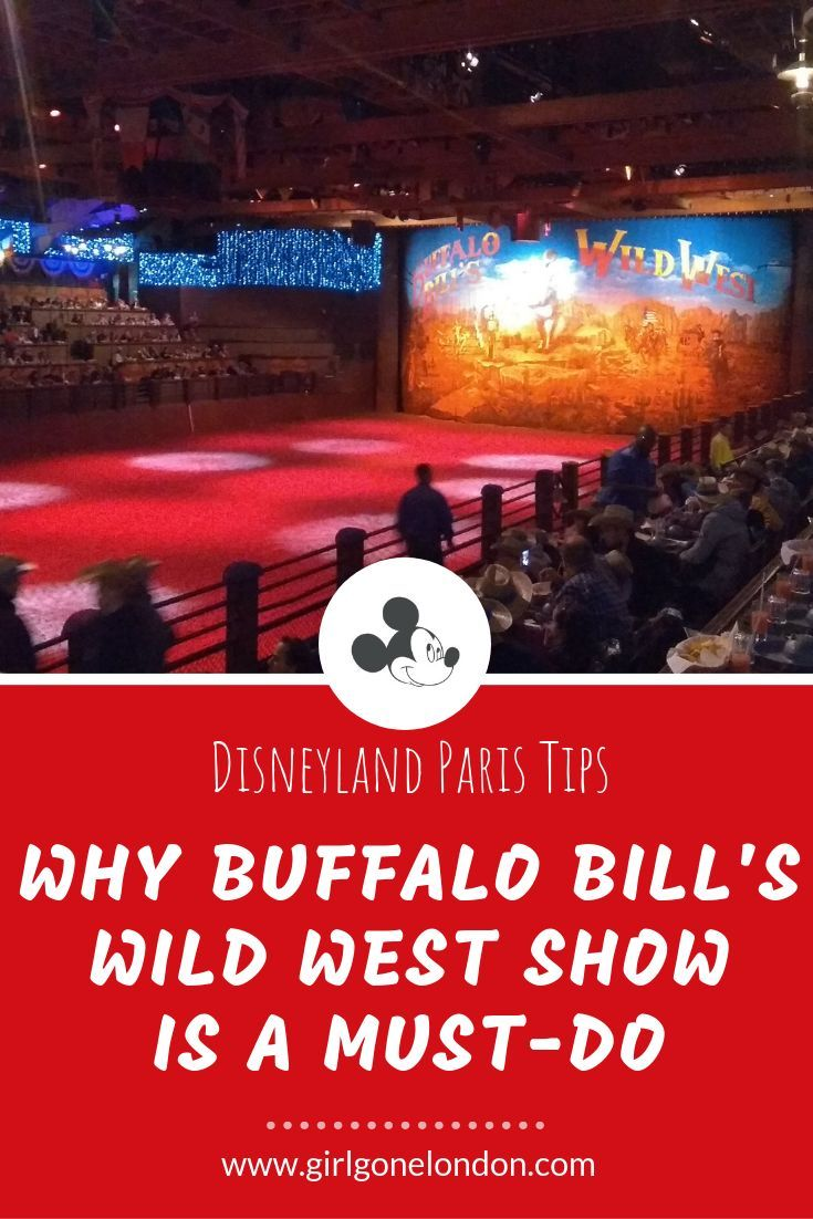 Brutally Honest Buffalo Bill S Wild West Show Review Disneyland Paris Disneyland Paris Trips To Disneyland Paris Disney Land Paris Tips