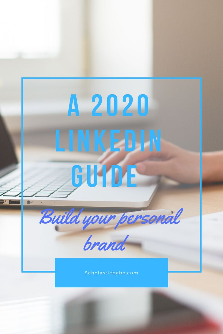 A 2020 linkedin guide build your personal brand in 2020
