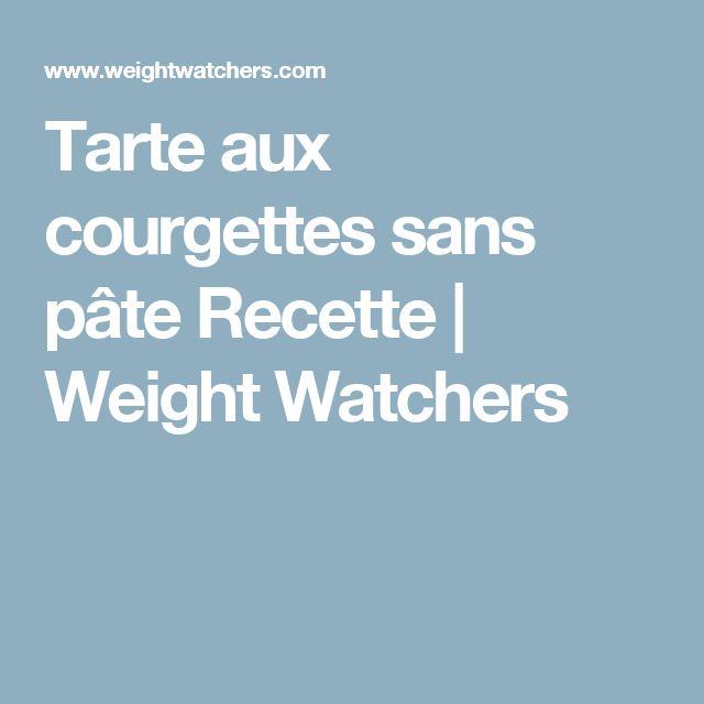 Tarte aux courgettes sans pâte Recette   Weight Watchers