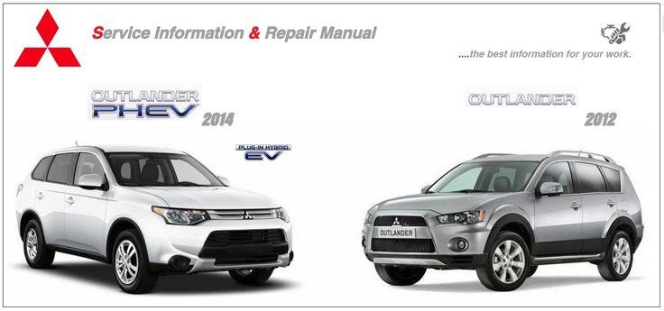 Mitsubishi Outlander 2014 & 2012 Workshop Manuals