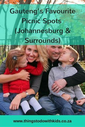 Picnic Spots Gauteng | Things to do with Kids | Johannesburg | Gauteng | South Africa | Activities & Excursions