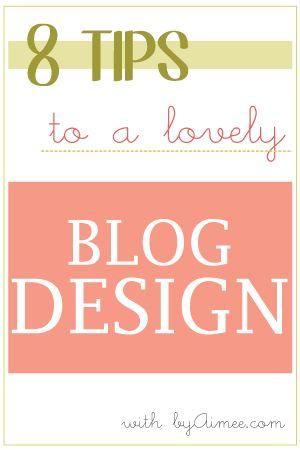 8 Tips for Blog designs