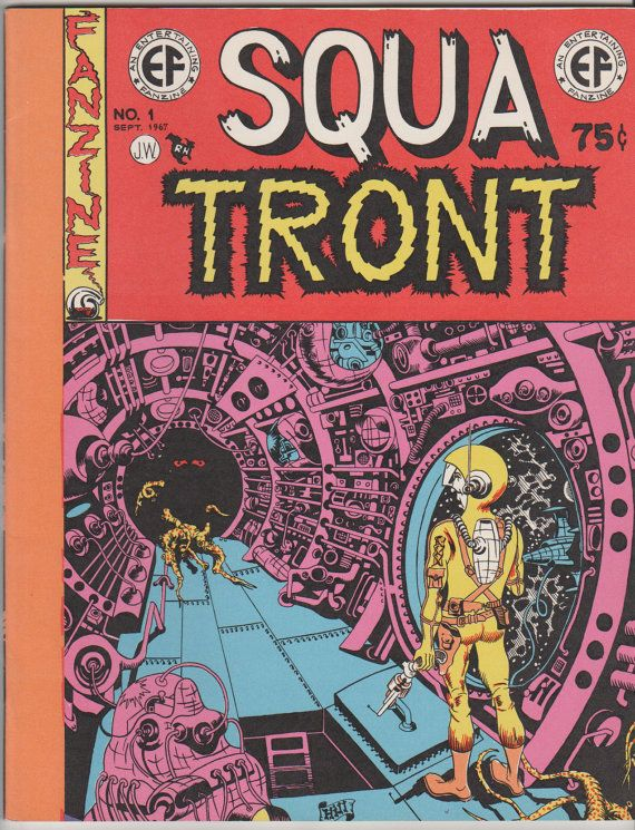 Squa Tront V1 1 1st Priting.  NM.  Sept 1967. by RubbersuitStudios #squatront #undergroundcomics
