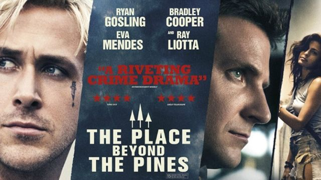 The Place Beyond the Pines (***½)