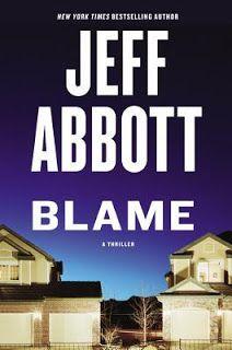 A Bookaholic Swede: #BookReview Blame by Jeff Abbott (@JeffAbbott) @GrandCentralPub #Giveaway