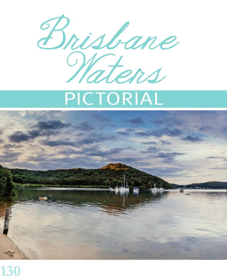 Take a look at Brisbane Water with us in our pictorial.
