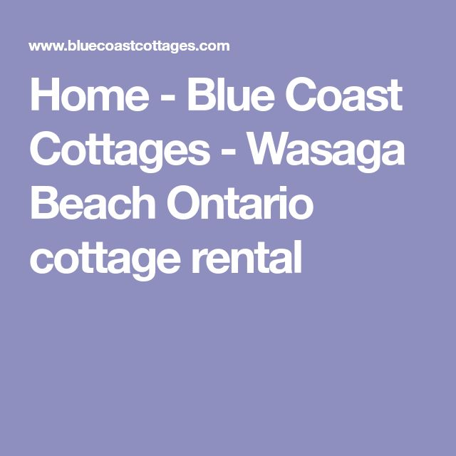 Home - Blue Coast Cottages - Wasaga Beach Ontario cottage rental