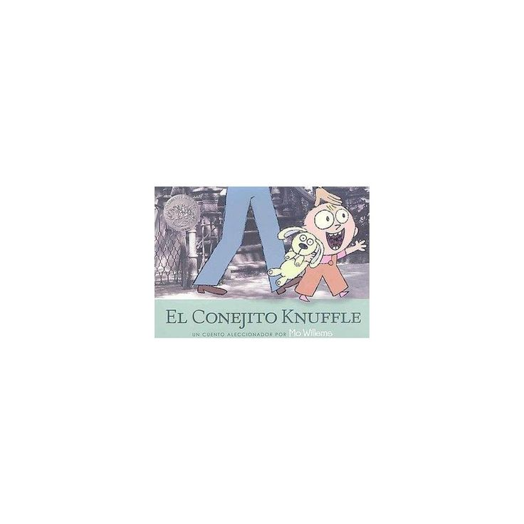 El Conejito Knuffle / Knuffle Bunny (Paperback) (Mo Willems)