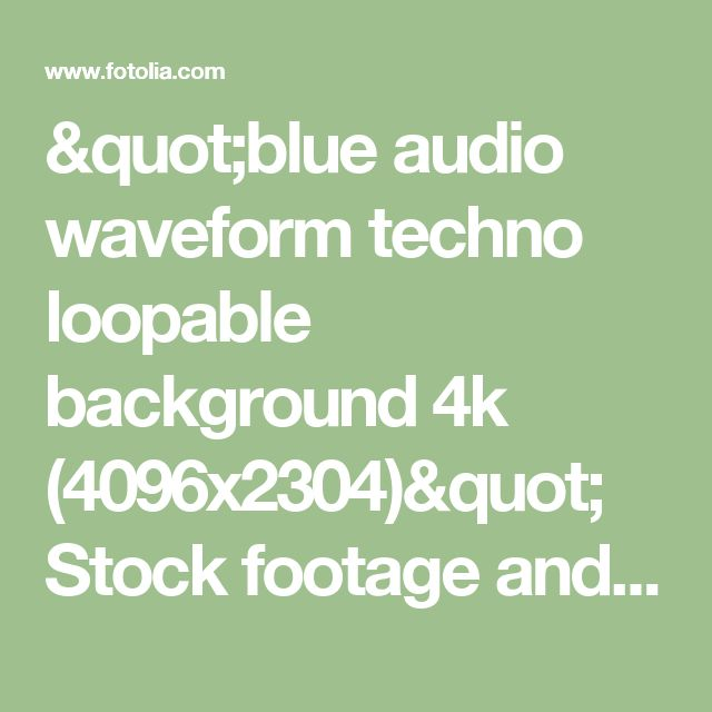 """""""blue audio waveform techno loopable background 4k (4096x2304)"""" Stock footage and royalty-free videos on Fotolia.com - Vid 80040768"""