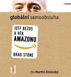 Globální samoobsluha - Jeff Bezos a věk Amazonu MP3