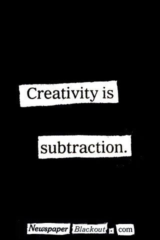 """""""Creativity is subtraction"""" by Austin Kleon: What does this mean? -  """"One, getting really good at creative work requires a lot of time and attention, and that means cutting a lot of fluff out of your life so that you have that extra time and attention. And two, creativity in our work is often a matter of what we choose to leave out, rather than leave in—what is unspoken vs. spoken, what isn't shown vs. what is, etc."""" #Creativity"""