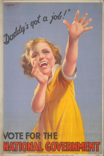 A British Conservative Party poster for the National Government coalition from the 1935 General Election. It depicts a gleeful child shouting 'Daddy's got a job!' with the caption 'Vote for the National Government'. Artwork by Fitzgerald